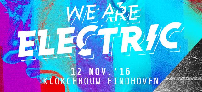 Eerste reeks acts voor We Are Electric bekendgemaakt