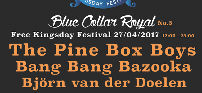 Blue Collar Royal Koningsdag festival van Blue Collar Hotel