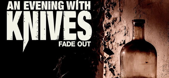 An Evening With Knives – Fade Out (EP)