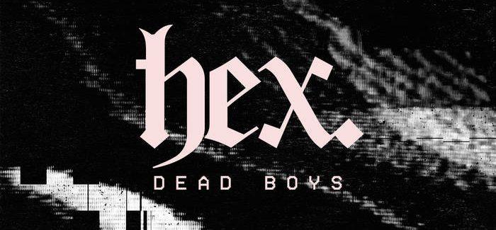 hex. – Dead Boys Demo EP